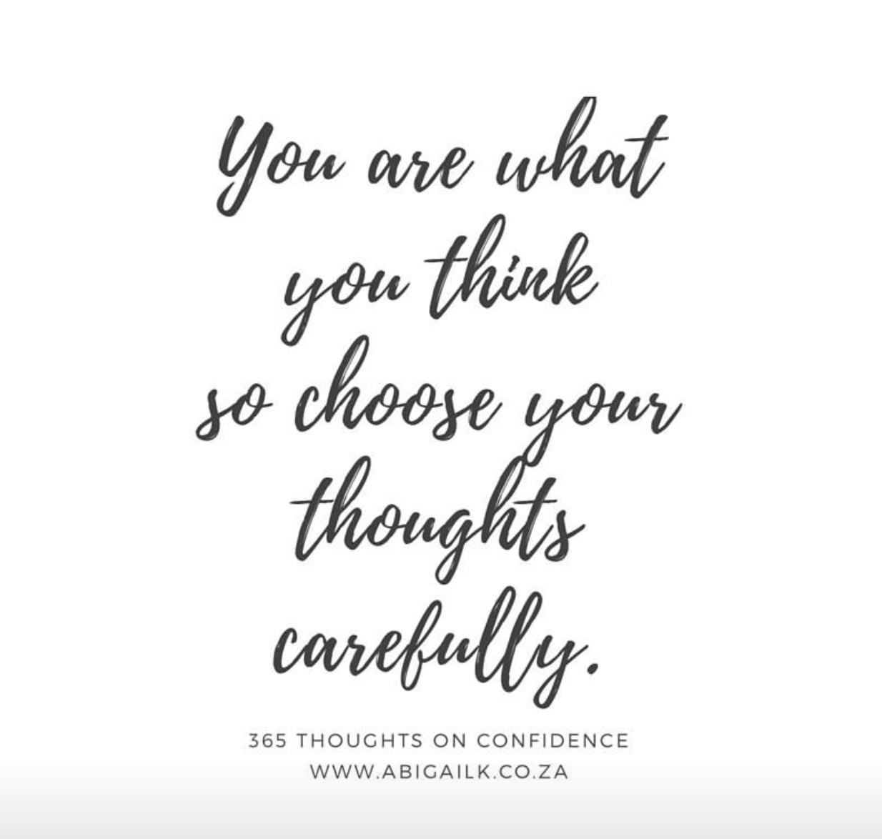 You are what you think…