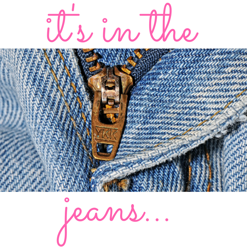 it's in the jeans…..